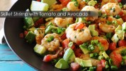 Skillet Shrimp with Tomato and Avocado recipe