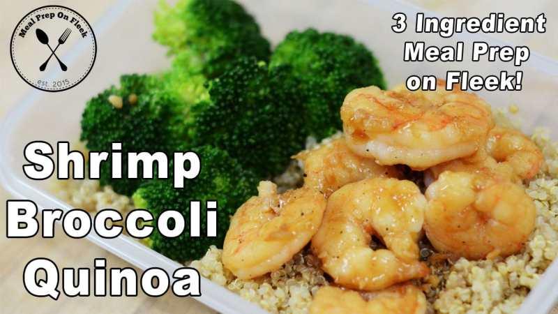 Shrimp Quinoa Broccoli Meal Prep Garlic Shrimp Recipe Meal Prep