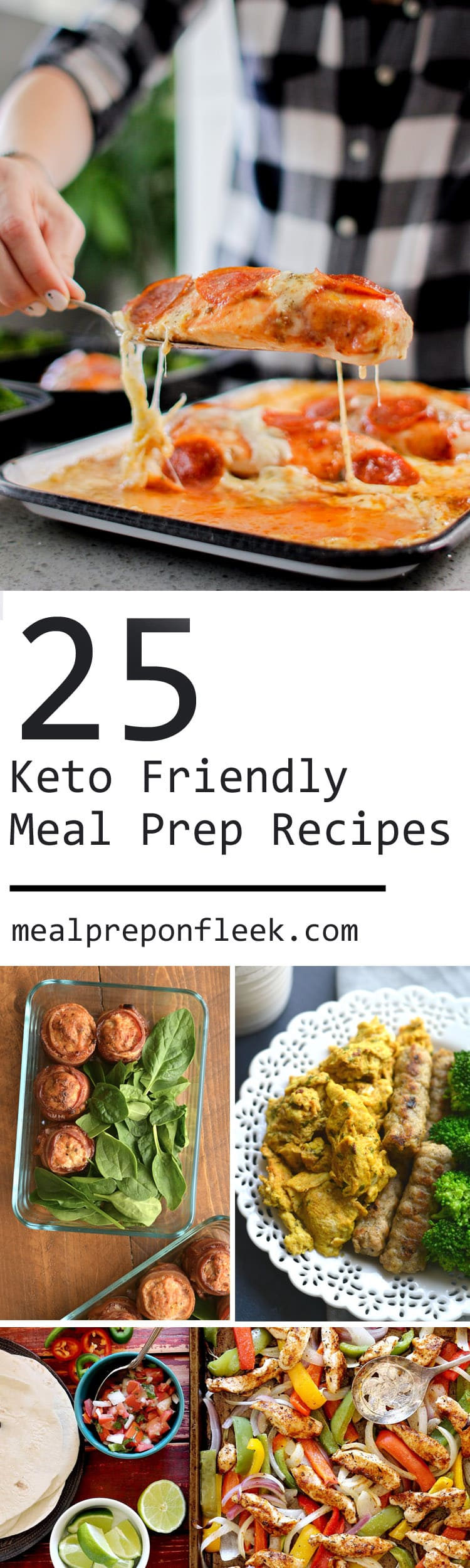 25 Keto Meal Prep Recipes : High in Healthy Fats + Low in Carbs