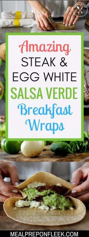 Steak & Egg White Salsa Verde Breakfast Burritos