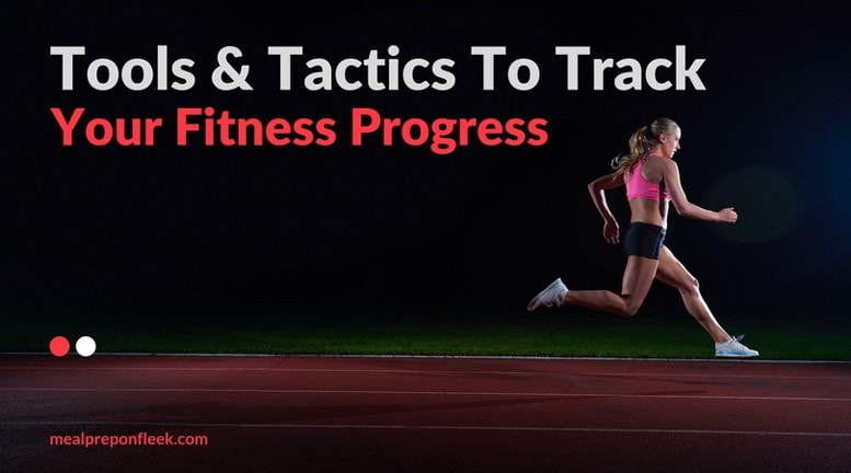 How to track fitness progress
