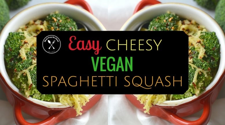 Vegan 'Cheesy' Spaghetti Squash Meal Prep Recipe