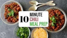 10 minute Chili Meal Prep Recipe
