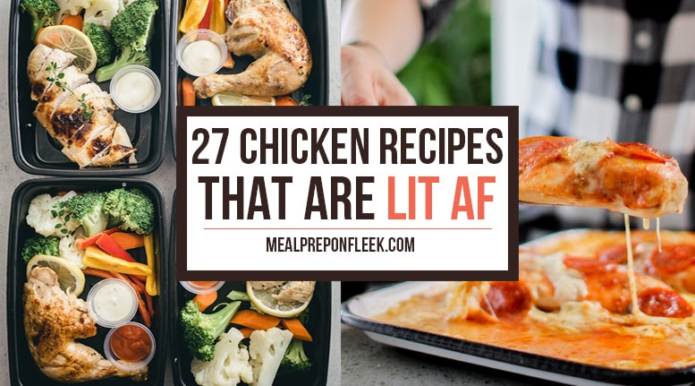 27 Chicken Breast Recipes that you can meal prep