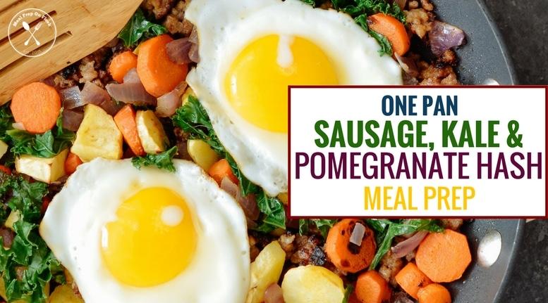 Sausage, Kale & Pomegranate Hash Meal Prep