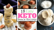 18 Easy Keto Snack Recipes