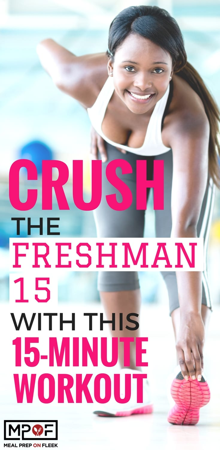 Crush the Freshman 15 with This 15-Minute Workout