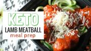 Keto Lamb Meatball Meal Prep