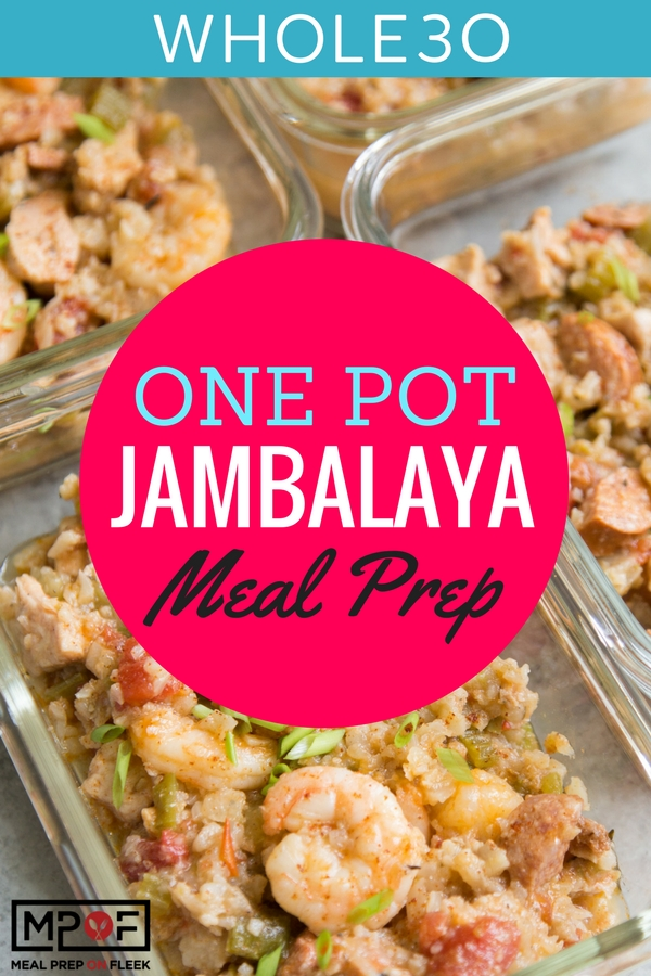 One Pot (Whole30) Jambalaya Meal Prep blog