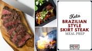 Keto Brazilian Style Skirt Steak Meal Prep blog