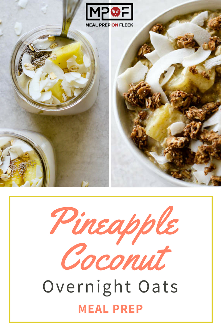 Pineapple Coconut Overnight Oats Meal Prep