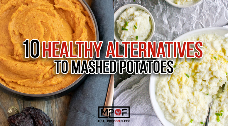 10 Healthy Alternatives To Mashed Potatoes