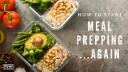 How To Start Meal Prepping