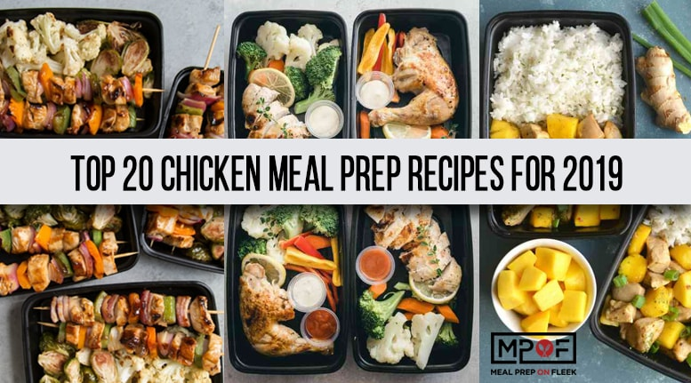 The Top 20 Chicken Meal Prep Recipes For 2019 Meal Prep On Fleek