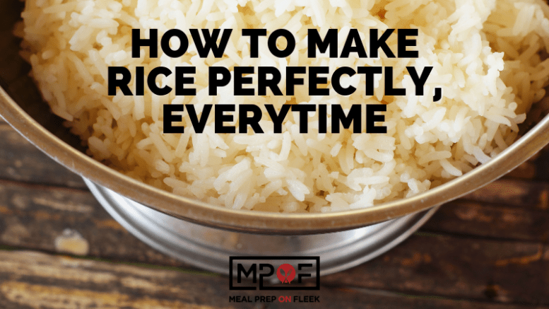 How to make rice perfectly, every time