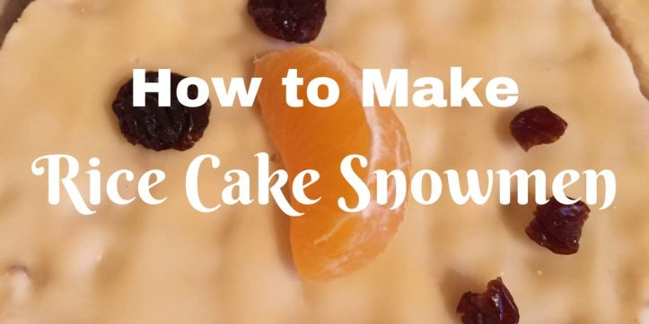 making fruit fun for kids toddler babies weaning children christmas rice cake snowmen easy quick ideas inspiration healthy