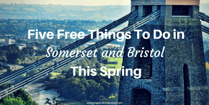 5 free things to do in somerset bristol taunton spring easter holidays twitter
