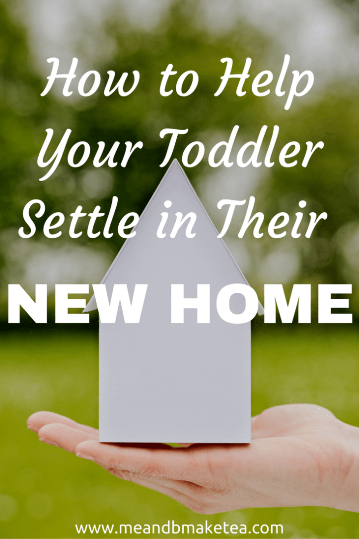 moving to a new house with a toddler baby tips behaviour sleeping effects of moving house on children
