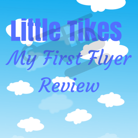 little tikes my first flyer review pros and cons for a toddler gift christmas