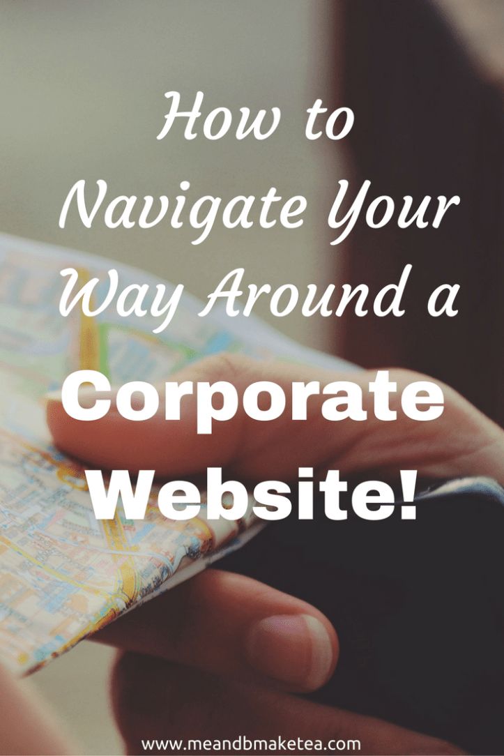 How to Navigate Your Way Around a Corporate Website! Read and find out how to find the contacts you need!
