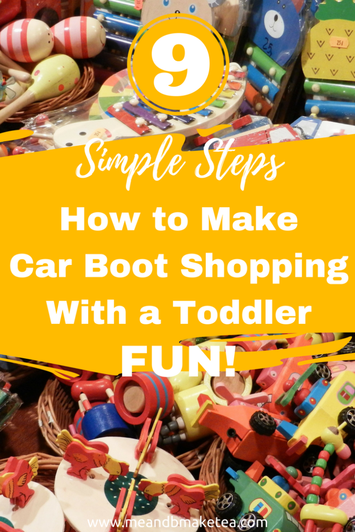 How to Make Car Boot Shopping With a Toddler Fun in 9 Simple Steps