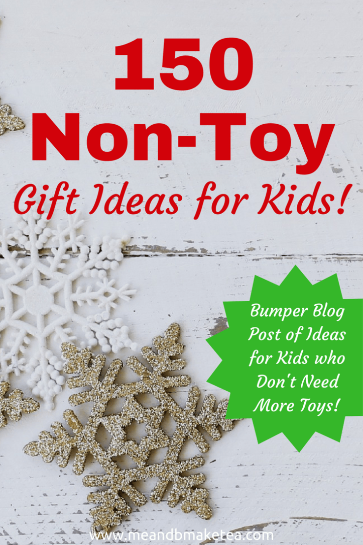 Looking for non toy gift ideas this Christmas for Kids? We have 150 great ideas for children, young, old, boy or girl. Creative, alternative non toy ideas