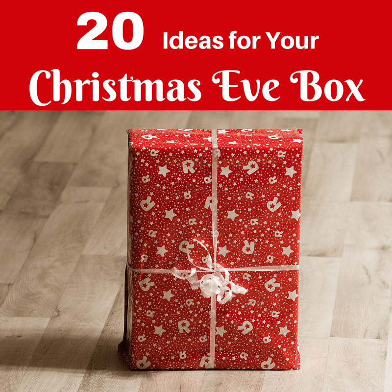 20 christmas eve box ideas for kids me and b make tea