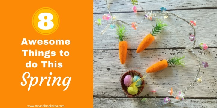 8 Awesome Things to do This Spring and Easter for kids