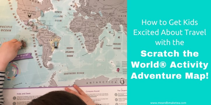 How to Get Kids Excited About Travel with the Scratch the World® Activity Adventure Map!