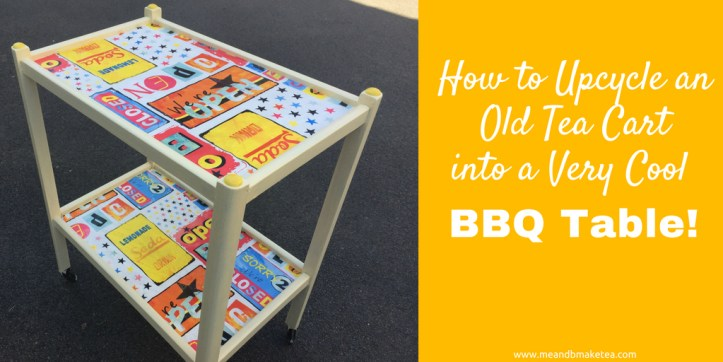 How to Transform an Old Tea Cart into a BBQ Trolley