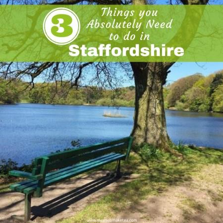 3 hidden gems in Staffordshire UK - Guest Post