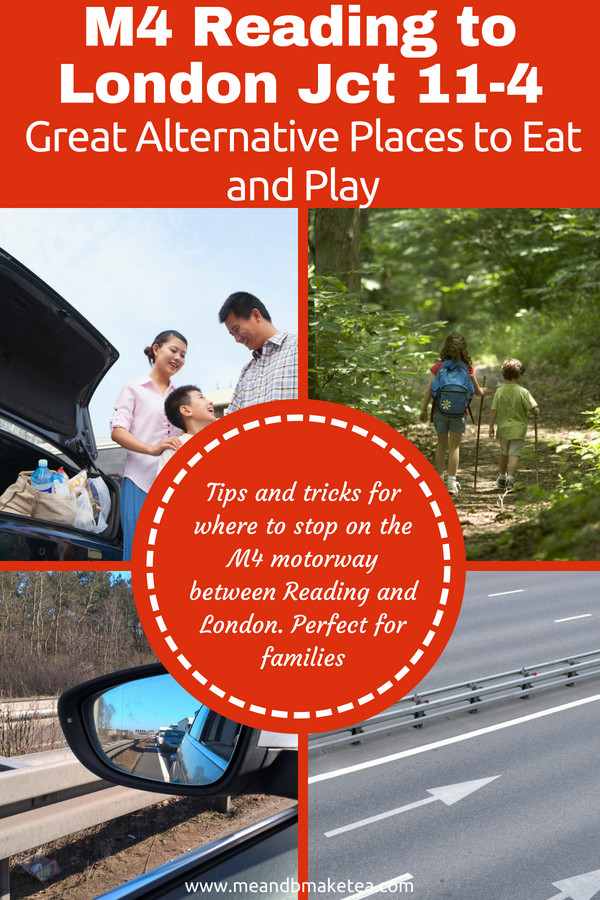 M4 Junction 11 Reading to London - Great Alternative Places to Eat and Play