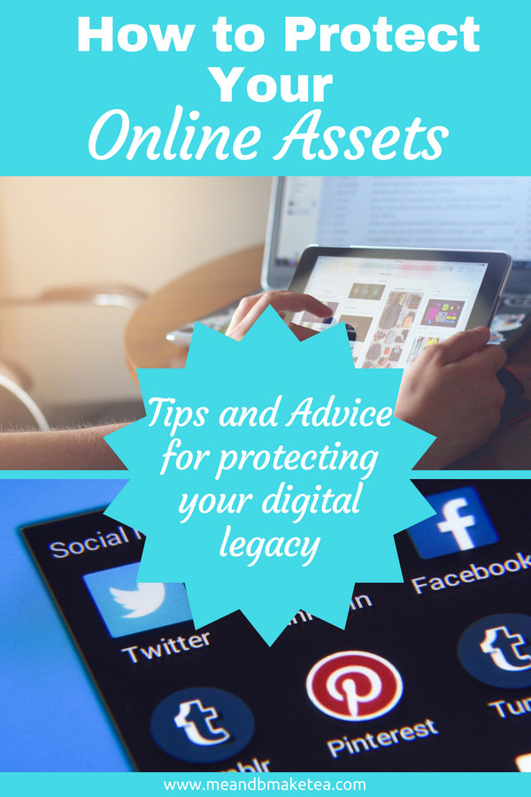 protecting your digital assets and online legacy - tips and tricks for what to do when you die