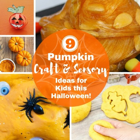 Pumpkin Craft and Sensory Ideas for Kids to try at home this Halloween, autumn and fall