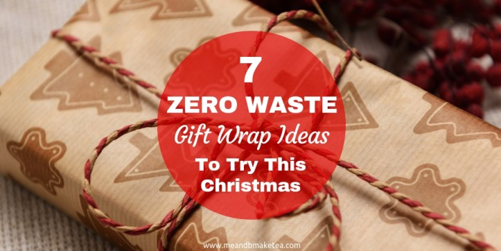 7 Zero Waste Eco friendly Gift Wrapping Ideas to Try This Christmas