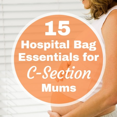15 Hospital Bag Essentials for C-Section Mums (1)