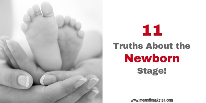 Truths About the Newborn Stage That no one Tells You