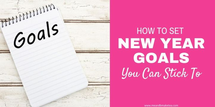 how to set new year goals and stick to them