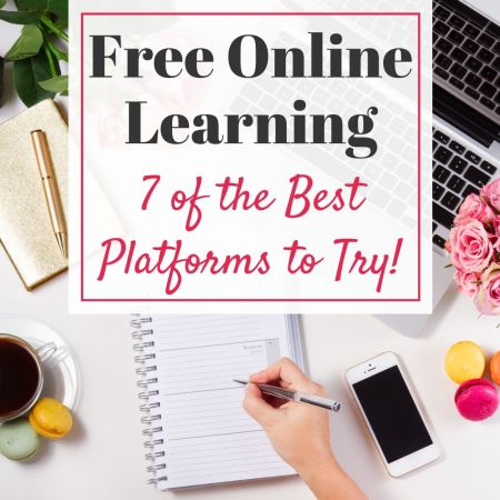 7 of the Best FREE Online Learning Platforms to Try!