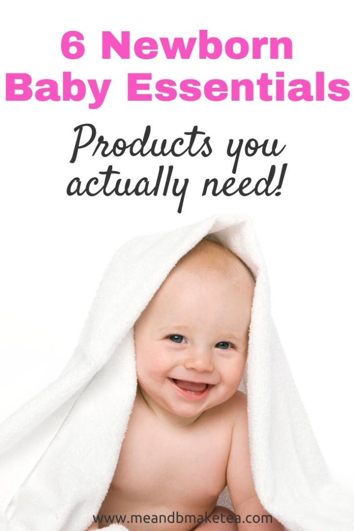 essential newborn baby products and items you need in those first few weeks