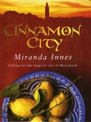 Destination reading: Cinnamon City by Miranda Innes