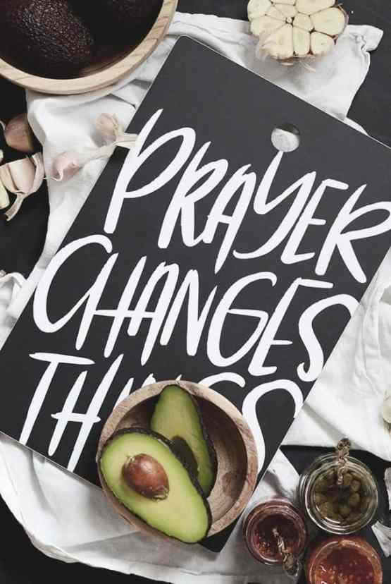 Skärbräda: Prayer changes things