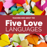 Teaching Kids about the Five Love Languages