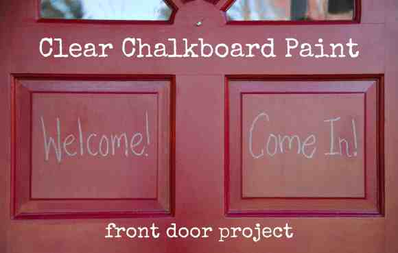 #clear chalkboard paint #door #projects-017
