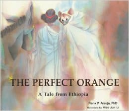 the perfect orange a tale from ethiopia