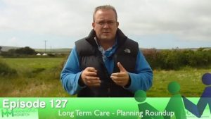 Episode 127 – Long Term Care Planning Roundup