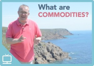 What are Commodities? Epsiode 286 [Video]