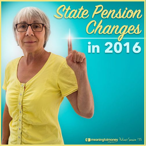 |Session 135 - State Pension changes in 2016