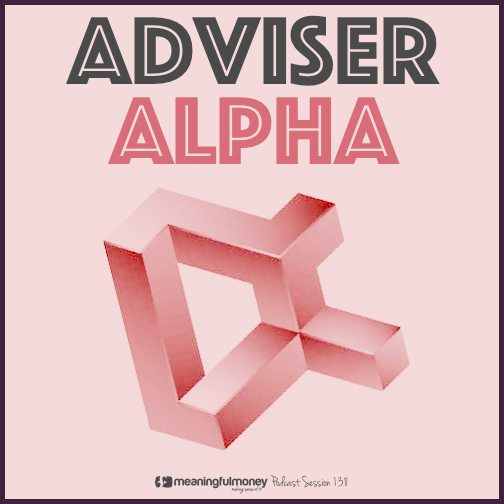 Session 138 - Adviser Alpha|Session 138 Adviser Alpha