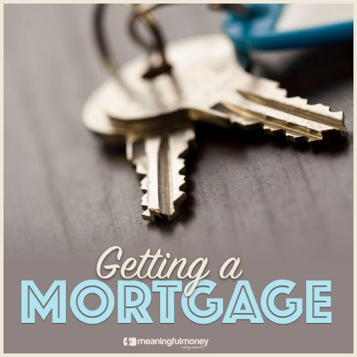 |Getting a mortgage